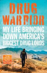 Drug Warrior: The gripping memoir from the top DEA agent who captured Mexican drug lord El Chapo, Paperback Book, By: Riley Jack