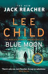 Blue Moon: (Jack Reacher 24), Paperback Book, By: Lee Child