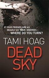 Dead Sky, Paperback, By: Tami Hoag