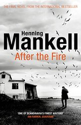 After the Fire, Paperback Book, By: Henning Mankell