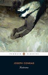 Nostromo: A Tale of the Seaboard (Penguin Classics), Paperback Book, By: Joseph Conrad