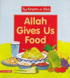 Allah Gives Us Food, Paperback Book, By: Saniyasnain Khan