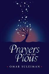 Prayers of the Pious, Hardcover Book, By: Omar Suleiman