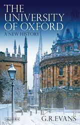 The University of Oxford: A New History, Hardcover Book, By: G R Evans