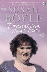 Susan Boyle: Dreams Can Come True, Paperback Book, By: Alice Montgomery