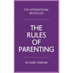 The Rules of Parenting: A personal code for bringing up happy, confident children: A Personal Code fo, Paperback Book, By: Richard Templar