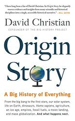 Origin Story: A Big History of Everything, Paperback Book, By: David Christian