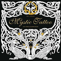 Mystic Tattoo: An Anti-Stress Colouring Book (Colouring Books), Paperback Book, By: Neil Dring