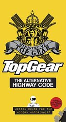 """The Official """"Top Gear"""" Highway Code, Hardcover Book, By: Richard Porter"""
