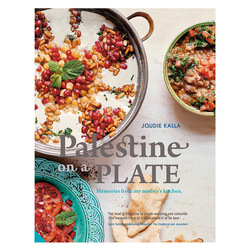 Palestine on a Plate: Memories from My Mother's Kitchen, Hardcover Book, By: Joudie Kalla