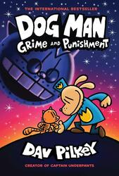 Dog Man 9: Grime and Punishment, Hardcover Book, By: Dav Pilkey