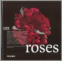 On Roses, Unspecified, By: Francoise Vandonink & Stefan Roosen