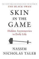 Skin in the gameN, Paperback Book, By: Nassim Nicholas Taleb