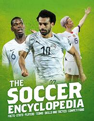 The Kingfisher Soccer Encyclopedia, Paperback Book, By: Clive Gifford