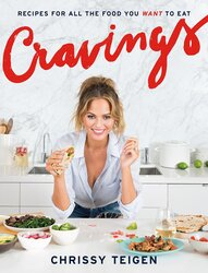 Cravings: Recipes for All the Food You Want to Eat, Hardcover Book, By: Chrissy Teigen