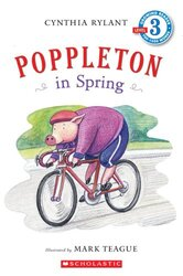 Scholastic Reader Level 3: Poppleton in Spring, Paperback Book, By: Teague Mark