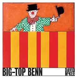 Big Top Benn, Hardcover Book, By: David McKee