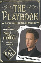 Suit Up. Score Chicks. Be Awesome, Paperback Book, By: Barney Stinson