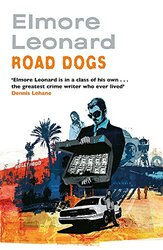 Road Dogs, Paperback Book, By: Elmore Leonard