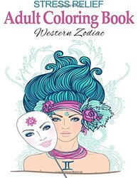 Stress Relief Adult Coloring Book: Western Zodiac: Stress Management Therapy - Color Away Your Stres, Paperback Book, By: Happy Coloring