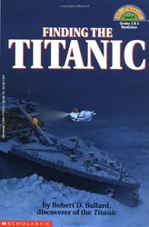 Finding the Titanic, Paperback Book, By: Ballard Robert D.