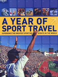 A Year of Sport Travel (Lonely Planet Guides), Paperback Book, By: Simone Egger