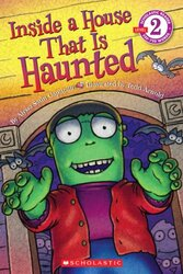 Scholastic Reader Level 2: Inside a House That Is Haunted, Paperback Book, By: Capucilli Alyssa Satin
