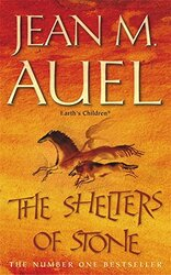 The Shelters of Stone (Earth's Children), Paperback Book, By: Jean M. Auel