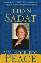 My Hope for Peace, Hardcover Book, By: Jehan Sadat