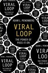 Viral Loop, Paperback Book, By: Adam L Penenberg