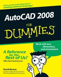 AutoCAD 2008 for Dummies (For Dummies), Paperback, By: David Byrnes