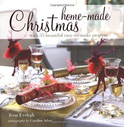 Home-made Christmas, Hardcover Book, By: Tessa Evelegh