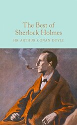 The Best of Sherlock Holmes (Macmillan Collector's Library), Hardcover, By: Arthur Conan Doyle