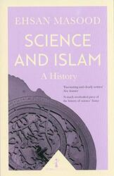 Science and Islam (Icon Science): A History, Paperback Book, By: Ehsan Masood
