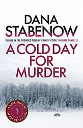 A Cold Day For Murder, Paperback Book, By: Dana Stabenow