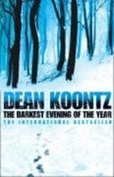 The Darkest Evening of the Year, Hardcover Book, By: Dean Koontz
