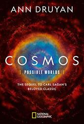 Cosmos Possible Worlds, Hardcover Book, By: Druyan Ann