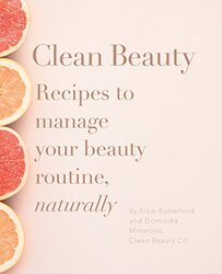 Clean Beauty, Paperback Book, By: Dominika Minarovic