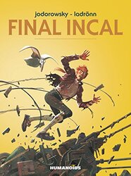 Final Incal, Hardcover, By: Alexandro Jodorowsky