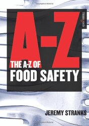 The A-Z of Food Safety, Paperback, By: Jeremy W. Stranks