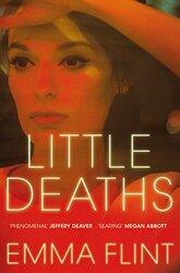 Little Deaths, Paperback Book, By: Emma Flint