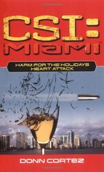 Harm for the Holidays: New Fears Pt. 2 (CSI: Miami S.), Paperback, By: Donn Cortez