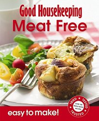 Good Housekeeping Easy to Make! Meat Free, Paperback Book, By: Good Housekeeping