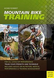 Mountain Bike Training, Paperback Book, By: Dr Achim Schmidt