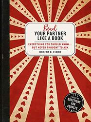 Read Your Partner Like A Book, Paperback Book, By: Robert K. Elder