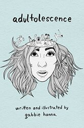 Adult-o-matic, Paperback Book, By: Gabbie Hanna
