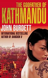 The Godfather of Kathmandu, Paperback Book, By: John Burdett