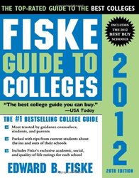 Fiske Guide to Colleges 2012, 28E, Paperback Book, By: Edward Fiske