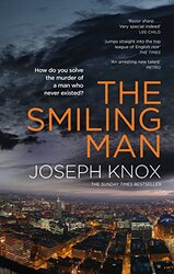 The Smiling Man, Paperback Book, By: Joseph Knox