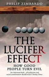 The Lucifer Effect: How Good People Turn Evil, Paperback, By: Philip G. Zimbardo
